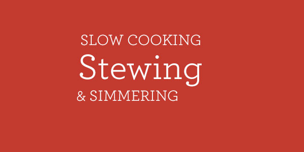 slow cooking stewing